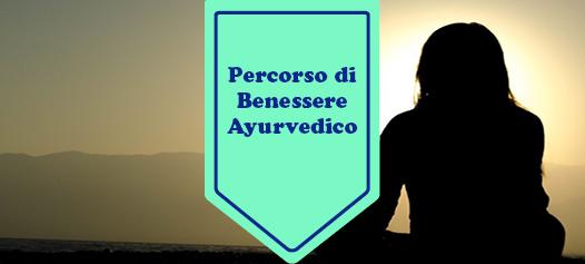 PERCORSO DI BENESSERE AYURVEDICO